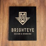 laser etched black sign for Brighteye