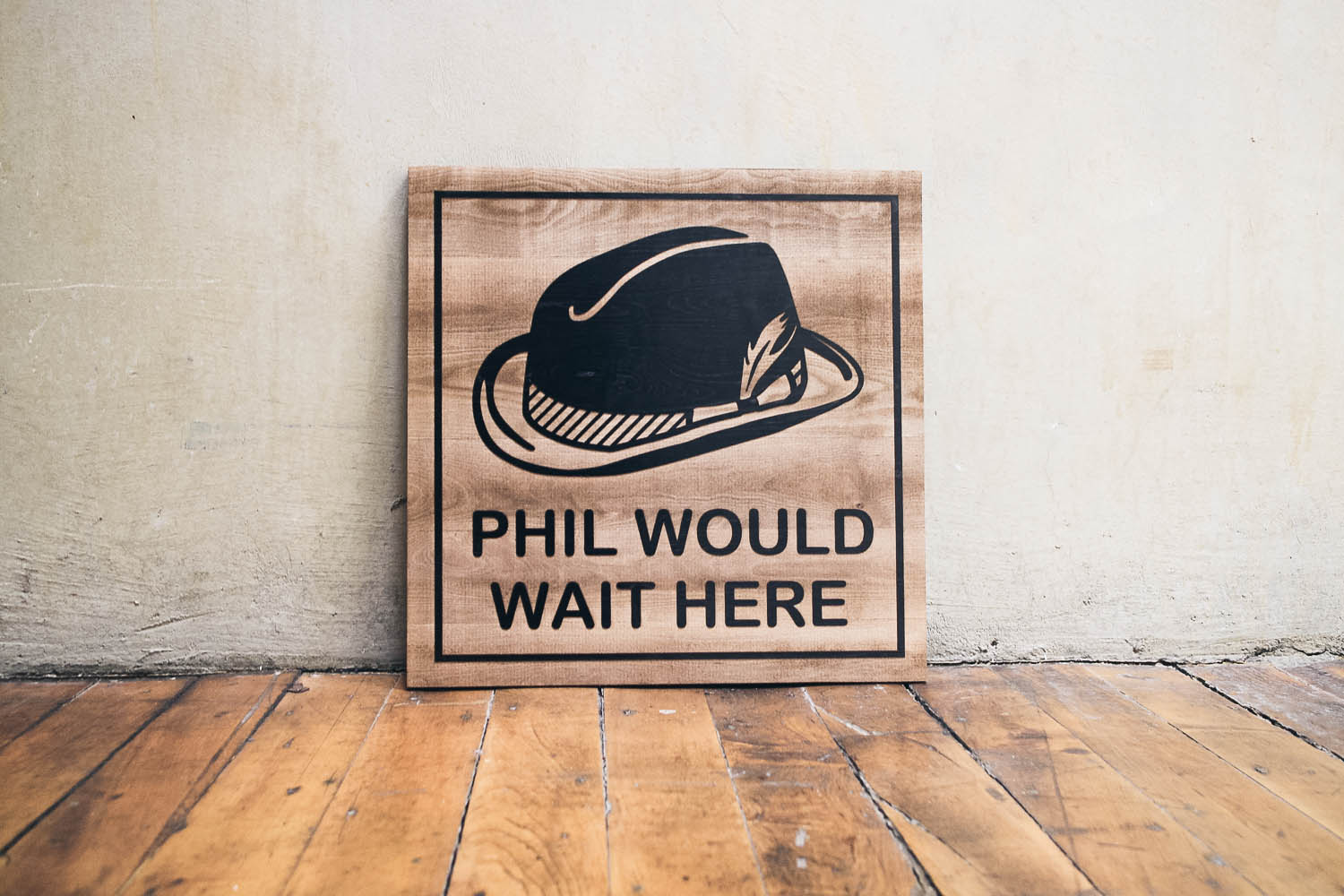 Philz Wait Sign, Etched in black