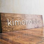Kimono Labs Raised Wood Sign