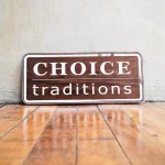 Choice Traditions Walnut Wood Sign