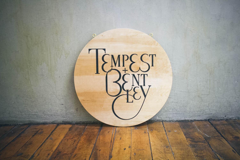 tempest + bentley wood sign