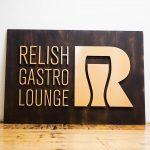 Relish Gastro Lounge Wood Sign