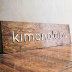 Kimono Labs Raised Wood Sign