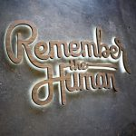 reddit-remember-the-human-illuminated-sign-2