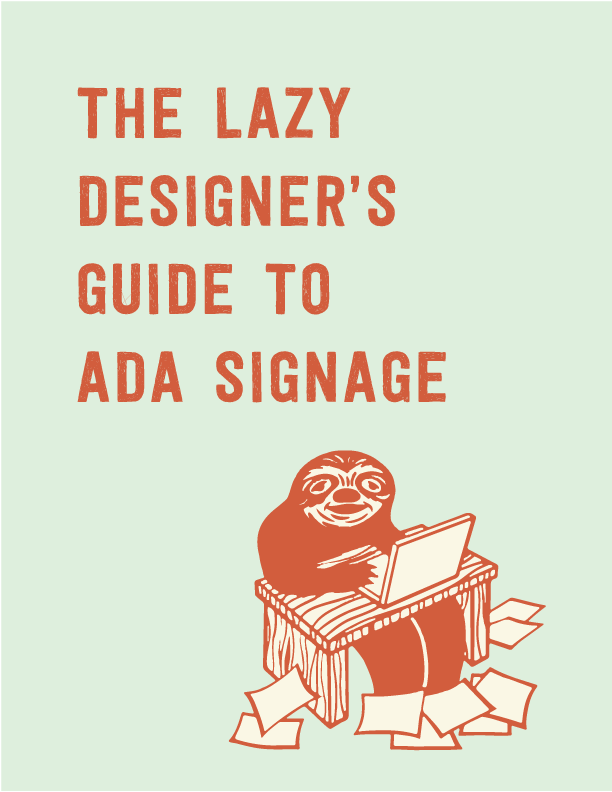 The Lazy Designer's Guide to ADA Signage