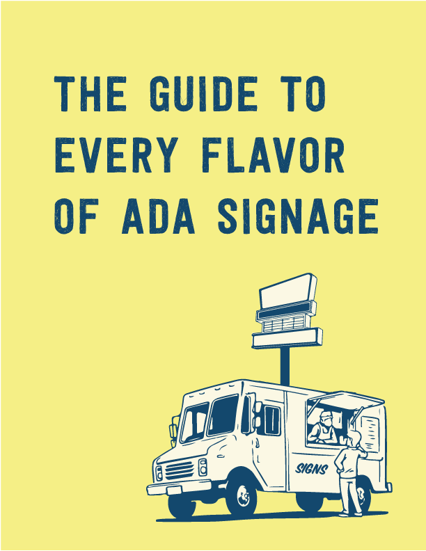 The Guide To Ever Flavor of ADA Signage