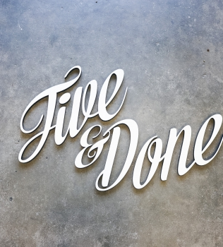 Five & Done